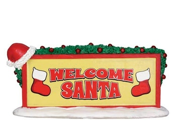 Welcome Santa Sign